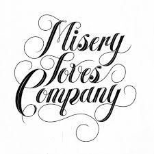 Misery Loves Company