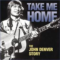 John Denver, Take Me Home (Country Roads).