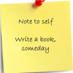 I Could Write a Book… and Will!