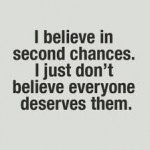 "Does Everyone ""Deserve"" a Second Chance?"